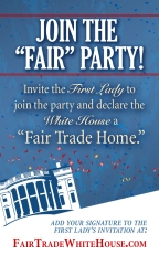 Fair Trade the White House!