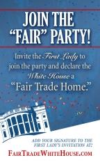 Fair Trade the White House!